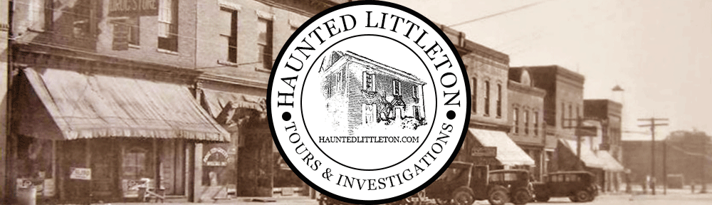 Haunted Littleton, NC